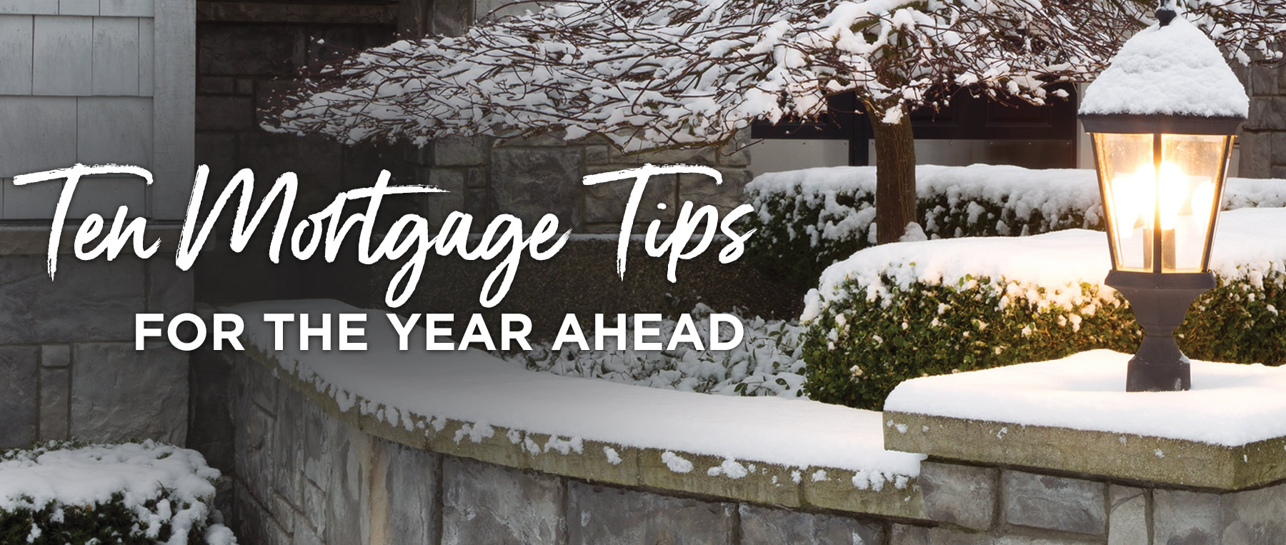 Ten Mortgage Tips for the Year Ahead